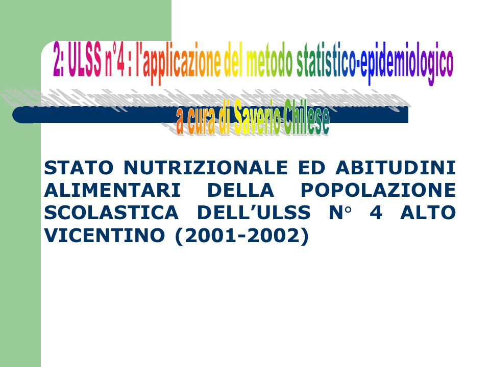2: ULSS n°4 : l applicazione del metodo statistico-epidemiologico