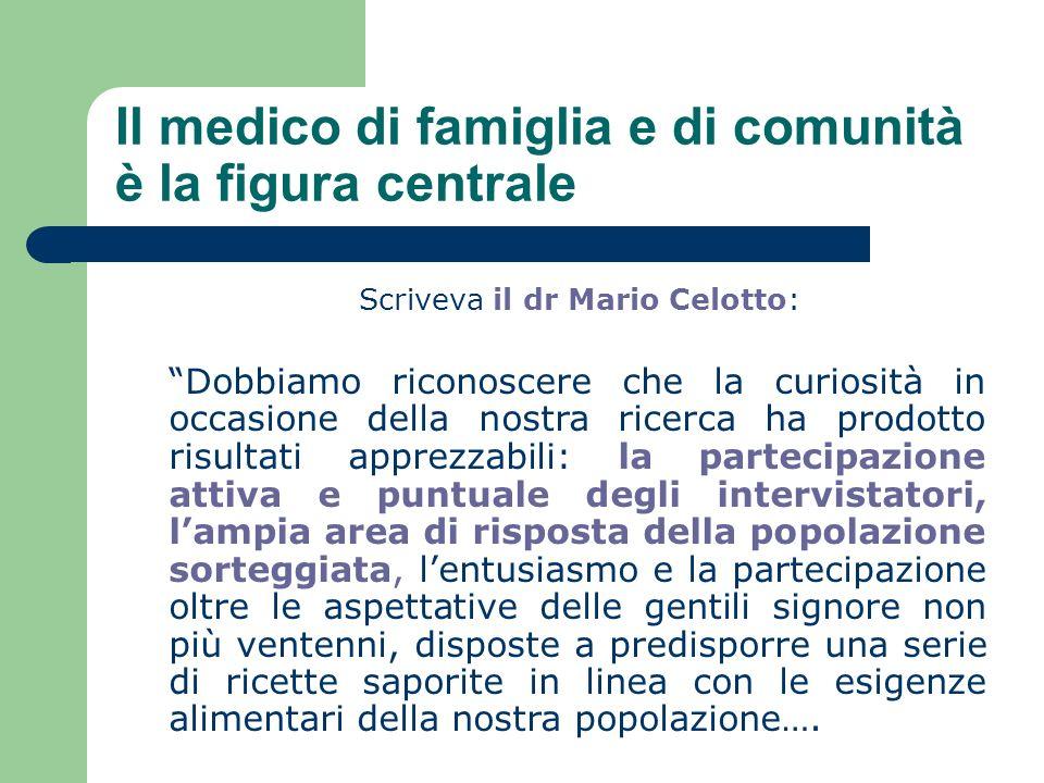 Il medico di famiglia e di comunità è la figura centrale