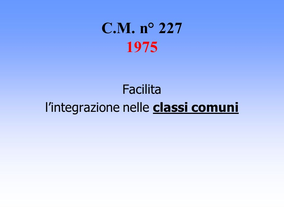 l'integrazione nelle classi comuni