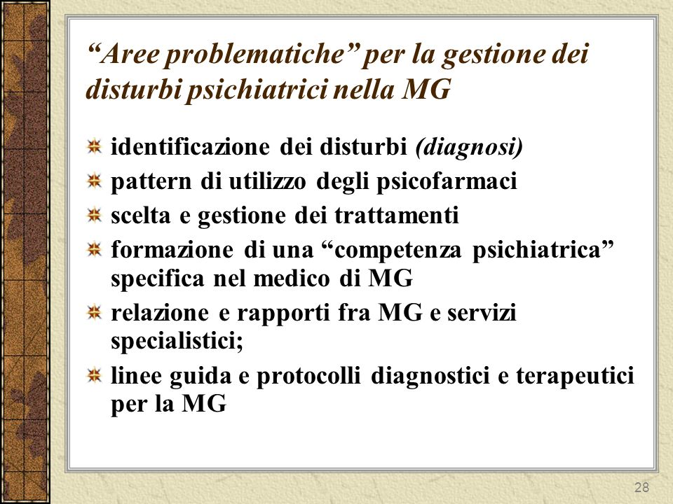 Aree problematiche per la gestione dei disturbi psichiatrici nella MG