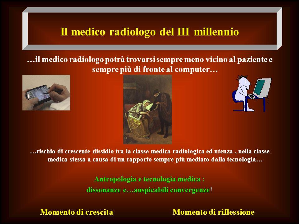Il medico radiologo del III millennio