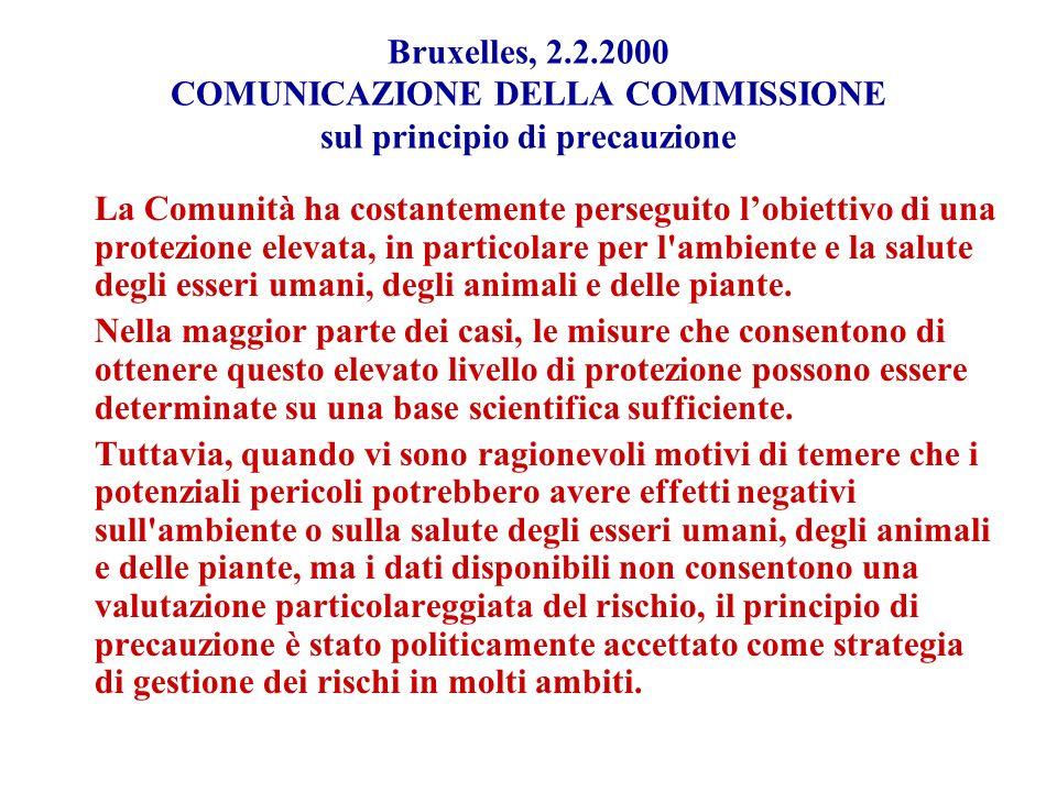 Bruxelles, 2.2.2000 COMUNICAZIONE DELLA COMMISSIONE sul principio di precauzione