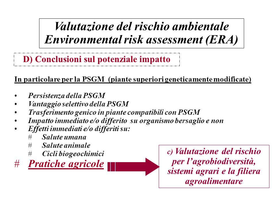 Valutazione del rischio ambientale Environmental risk assessment (ERA)