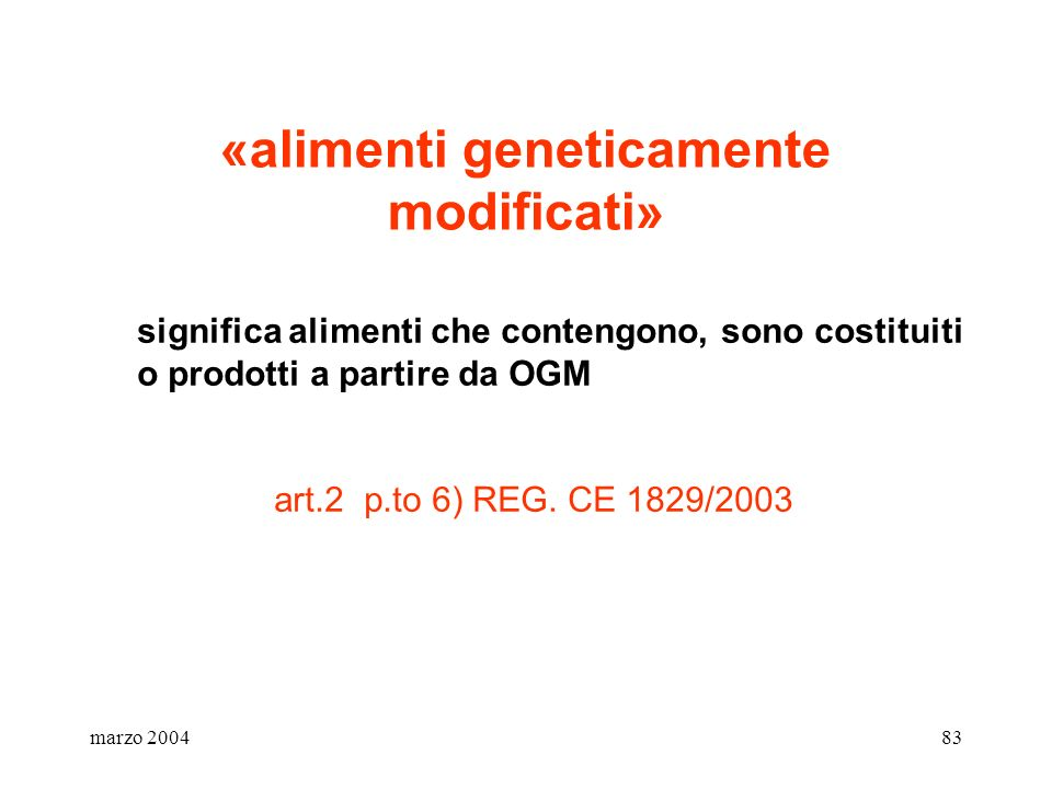 «alimenti geneticamente modificati»