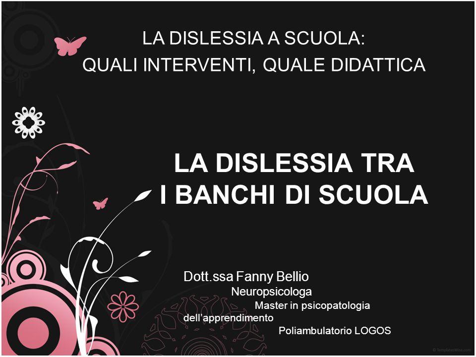 LA DISLESSIA TRA I BANCHI DI SCUOLA