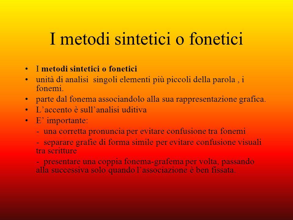 I metodi sintetici o fonetici