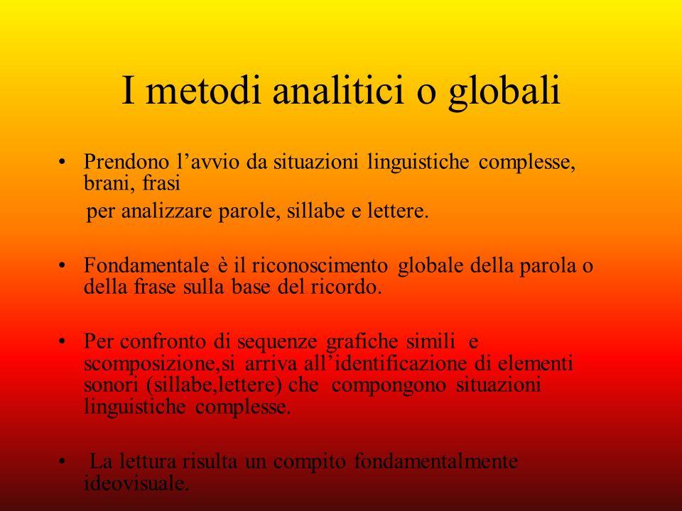 I metodi analitici o globali