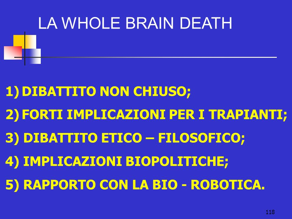 LA WHOLE BRAIN DEATH DIBATTITO NON CHIUSO;