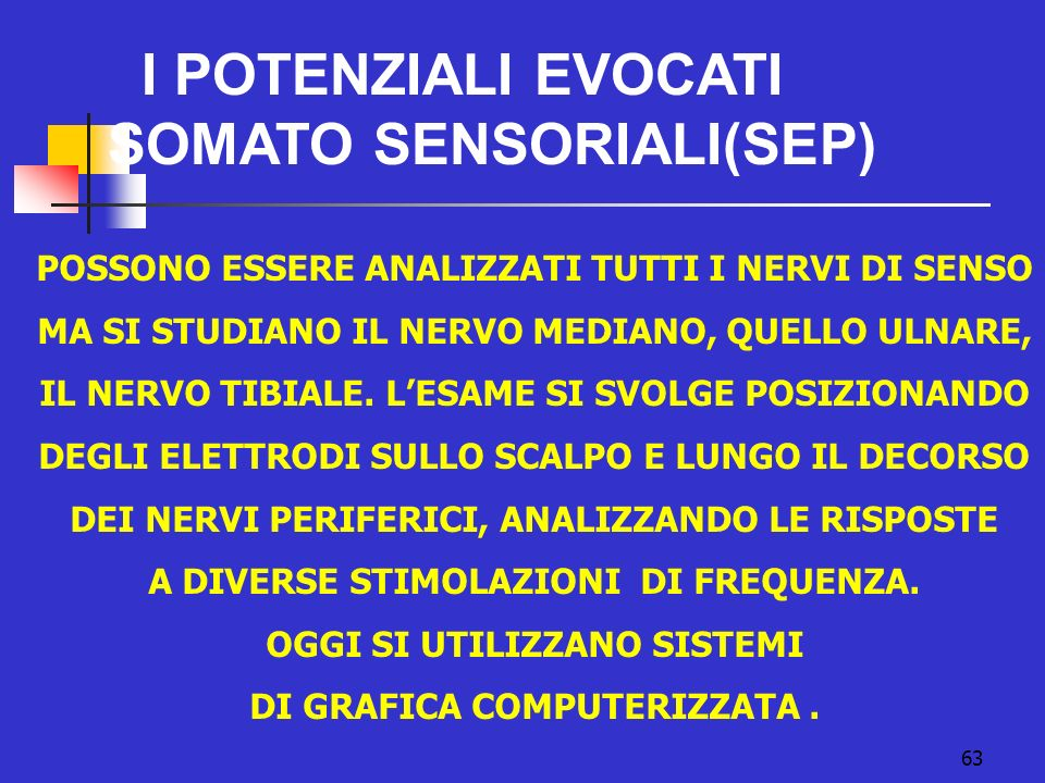 SOMATO SENSORIALI(SEP)