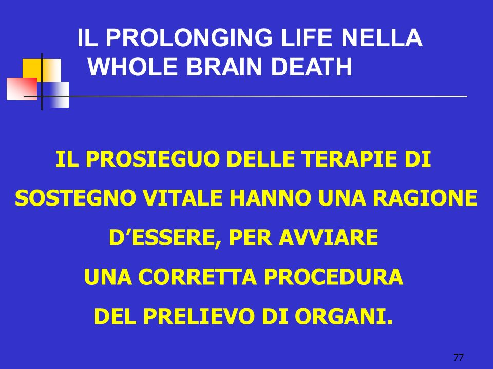 IL PROLONGING LIFE NELLA WHOLE BRAIN DEATH