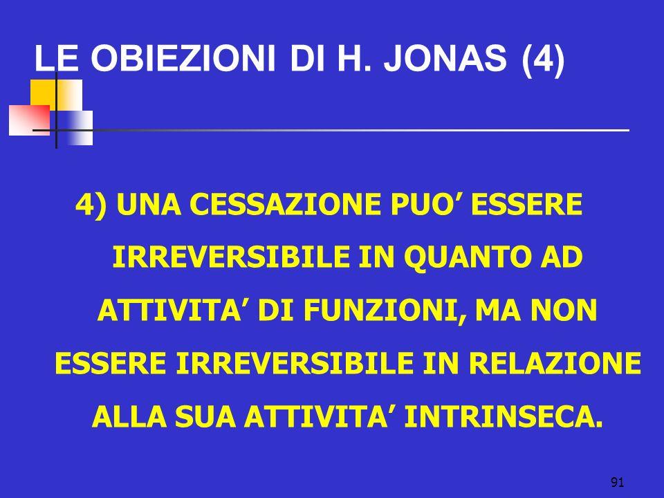 LE OBIEZIONI DI H. JONAS (4)