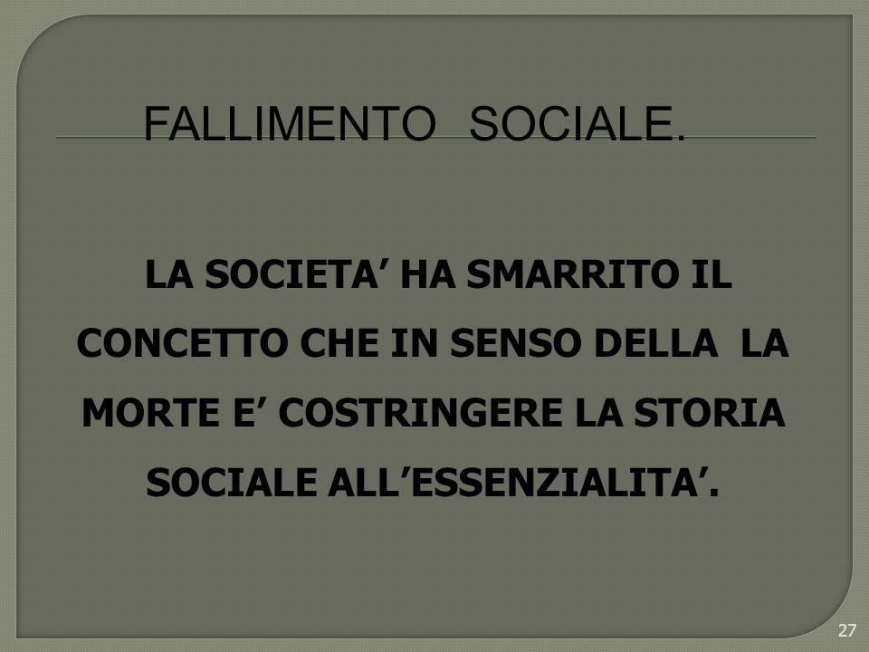 FALLIMENTO SOCIALE.