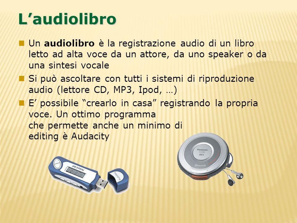 L'audiolibroUn audiolibro è la registrazione audio di un libro letto ad alta voce da un attore, da uno speaker o da una sintesi vocale.