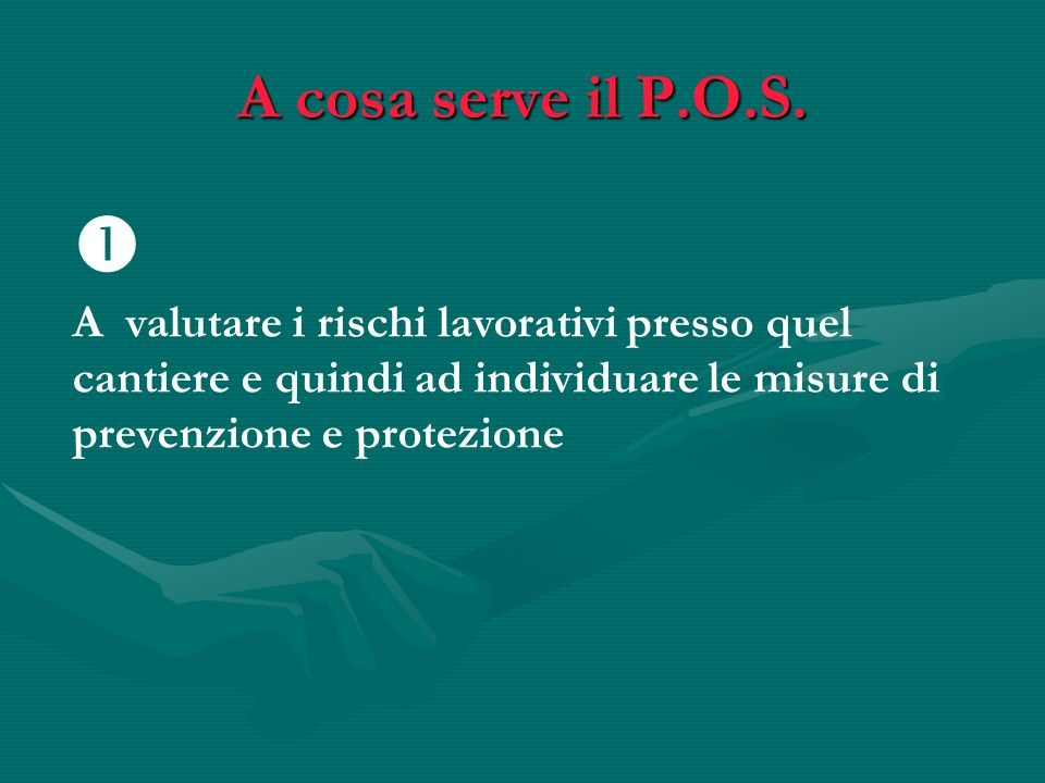A cosa serve il P.O.S.