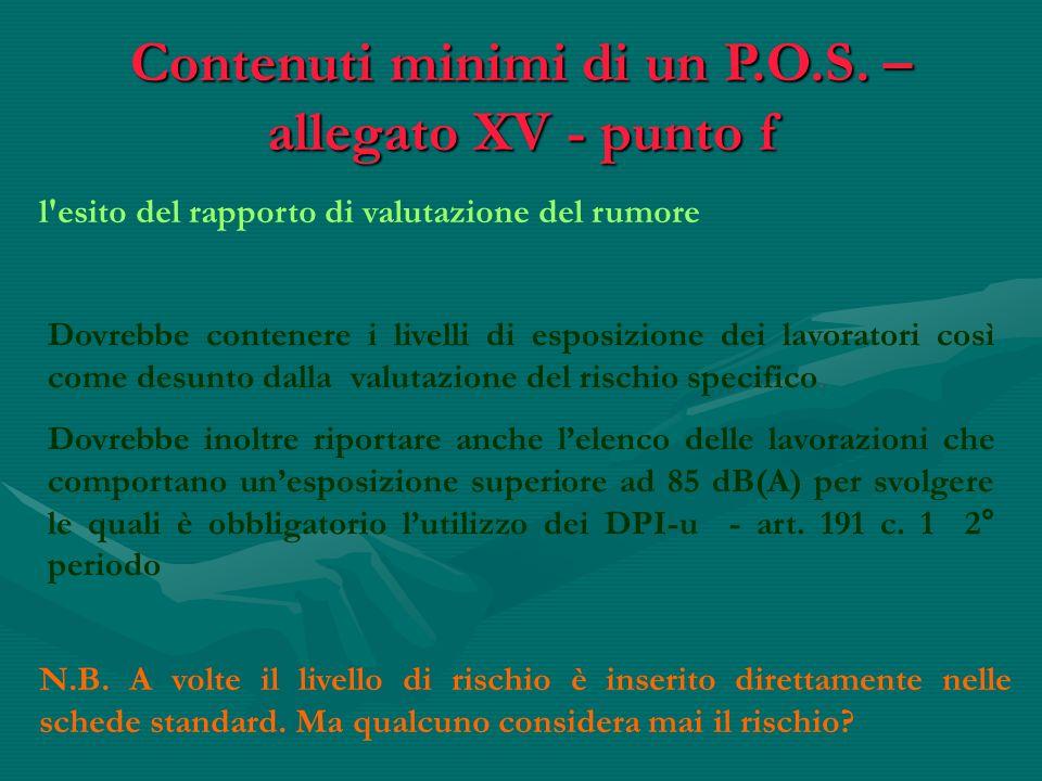 Contenuti minimi di un P.O.S. – allegato XV - punto f