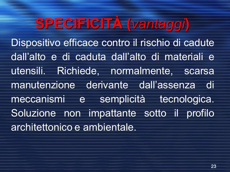 SPECIFICITÀ (vantaggi)
