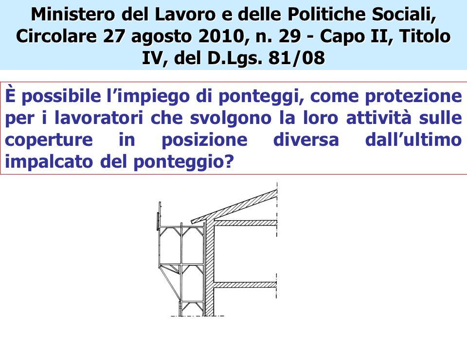 Ministero del Lavoro e delle Politiche Sociali, Circolare 27 agosto 2010, n. 29 - Capo II, Titolo IV, del D.Lgs. 81/08