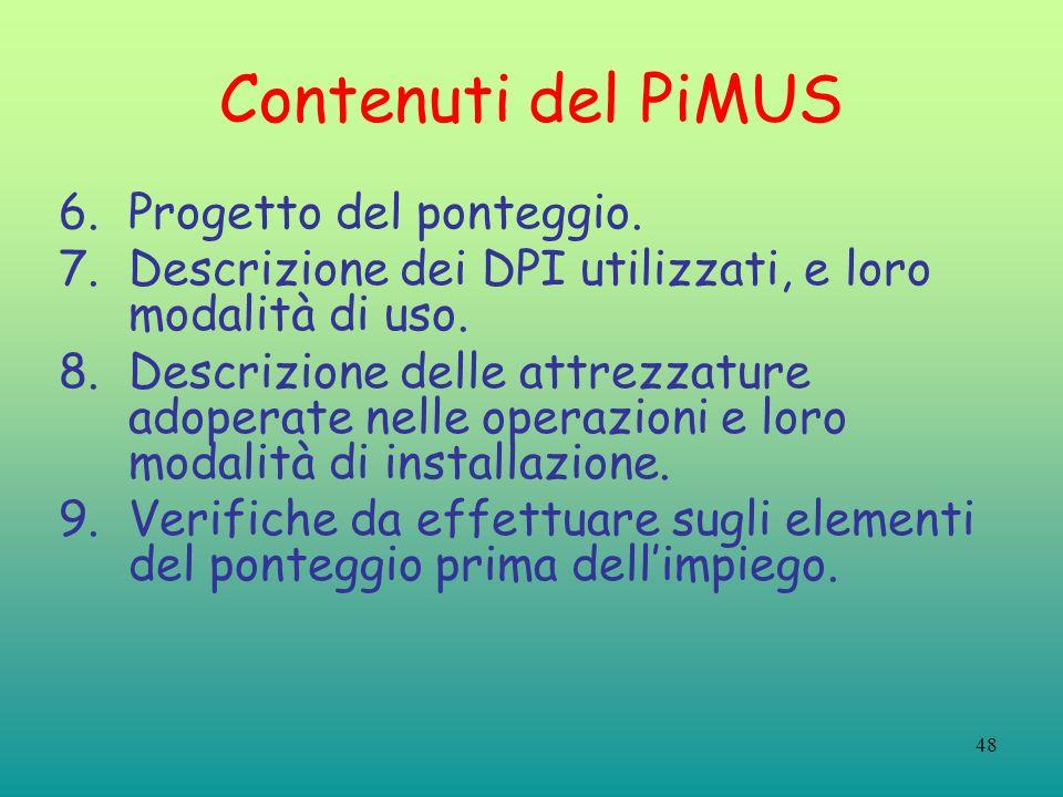 Contenuti del PiMUS Progetto del ponteggio.
