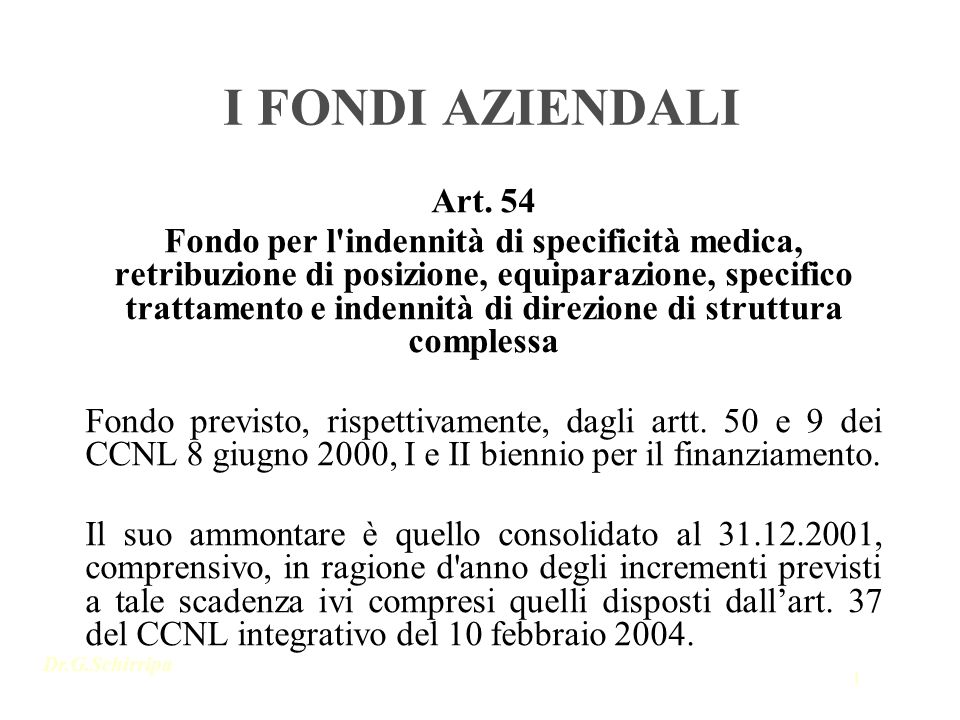 I FONDI AZIENDALI Art. 54.