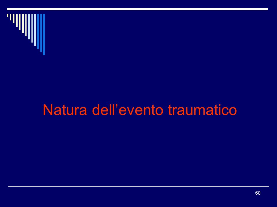 Natura dell'evento traumatico