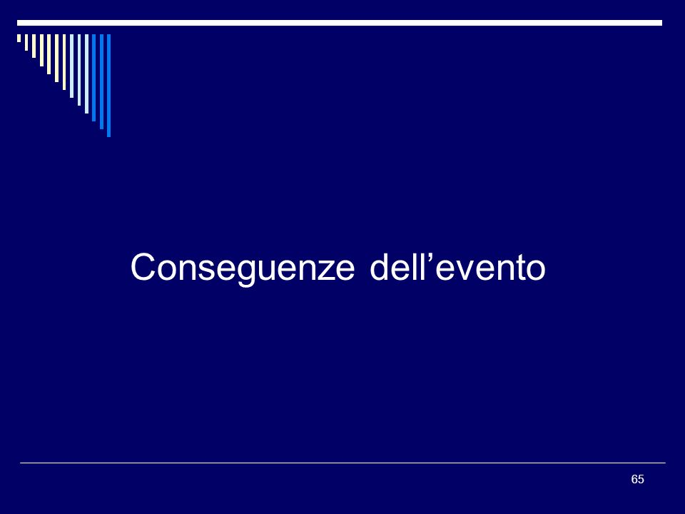 Conseguenze dell'evento