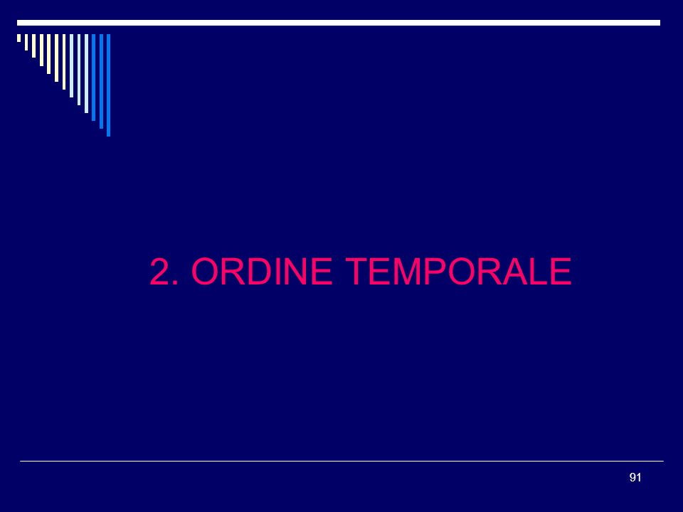 2. ORDINE TEMPORALE