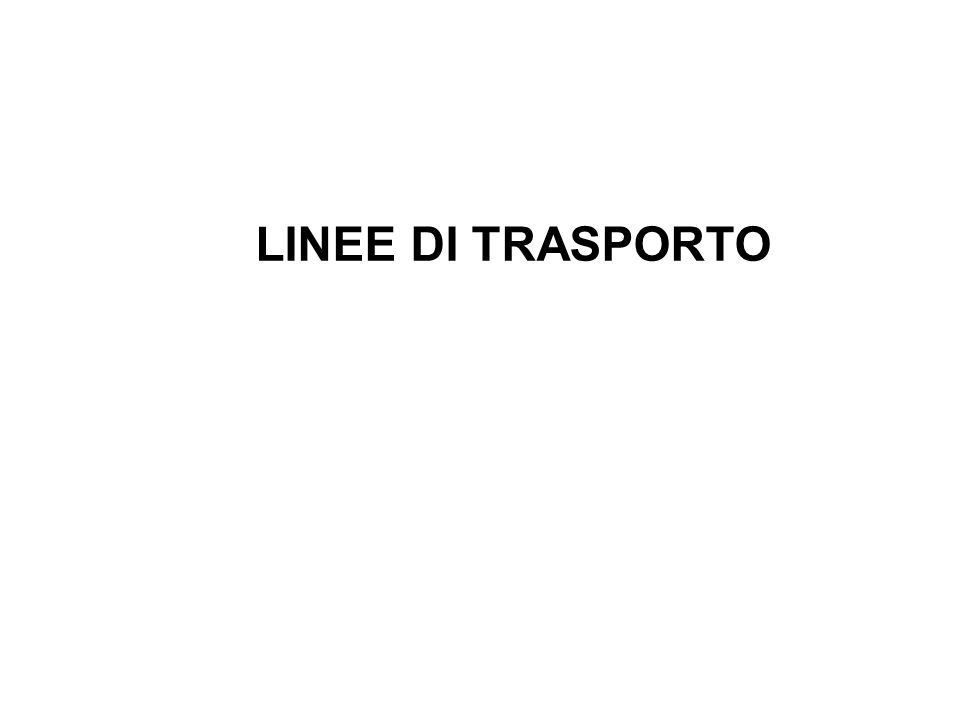 LINEE DI TRASPORTO