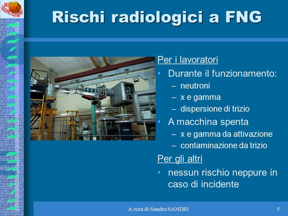 Rischi radiologici a FNG