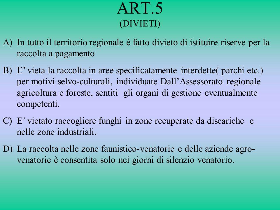 ART.5 (DIVIETI)