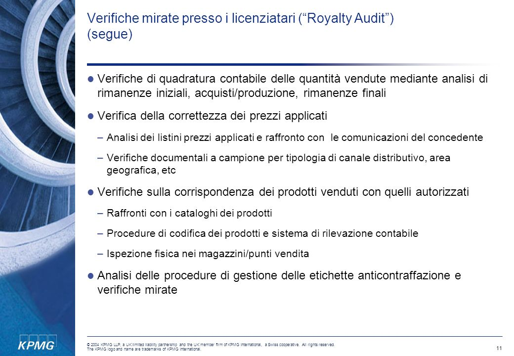Verifiche mirate presso i licenziatari ( Royalty Audit ) (segue)