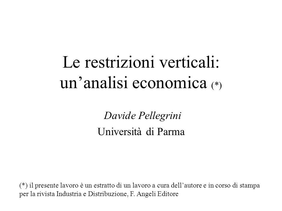 Le restrizioni verticali: un'analisi economica (*)
