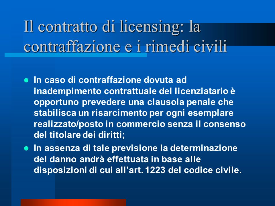 Il contratto di licensing: la contraffazione e i rimedi civili