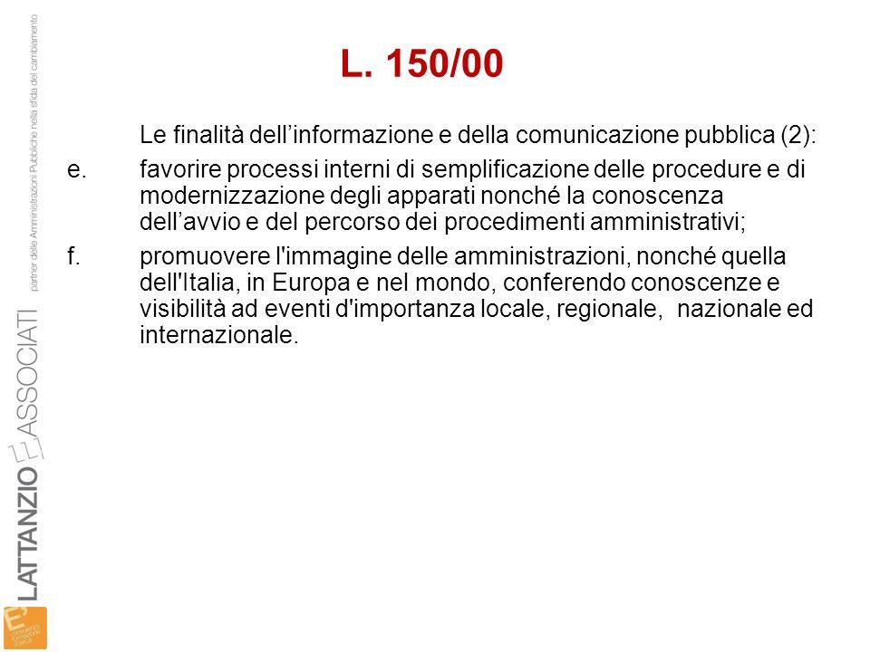 L. 150/00 Le finalità dell'informazione e della comunicazione pubblica (2):