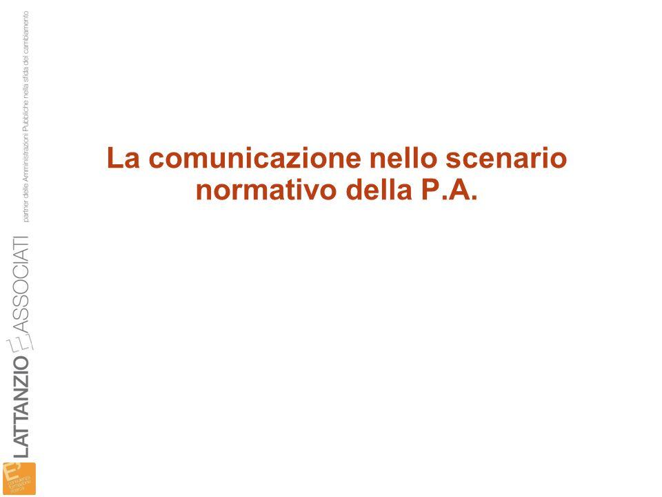 La comunicazione nello scenario normativo della P.A.