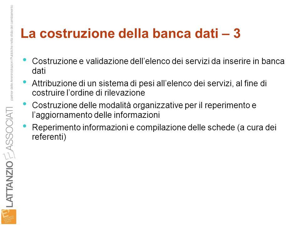 La costruzione della banca dati – 3