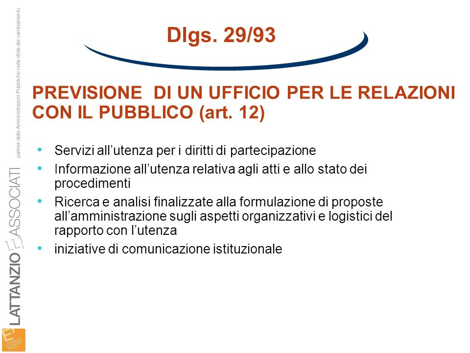 Dlgs. 29/93 PREVISIONE DI UN UFFICIO PER LE RELAZIONI