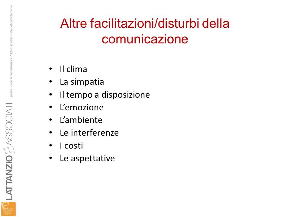 Altre facilitazioni/disturbi della comunicazione
