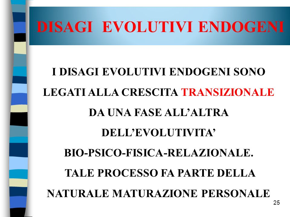 DISAGI EVOLUTIVI ENDOGENI