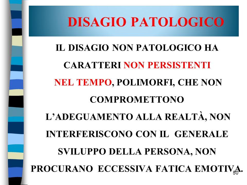 DISAGIO PATOLOGICO