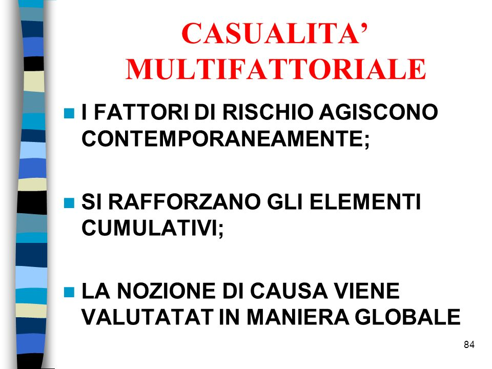 CASUALITA' MULTIFATTORIALE