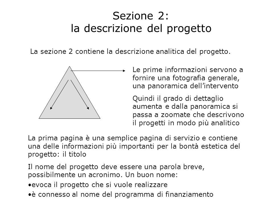 Sezione 2: la descrizione del progetto