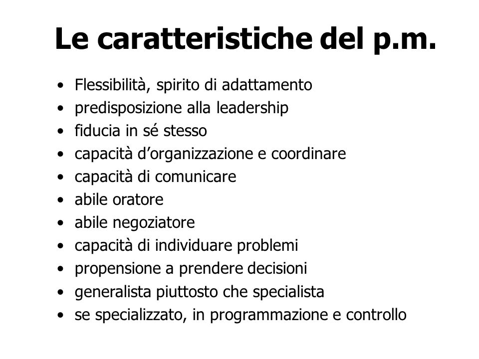 Le caratteristiche del p.m.