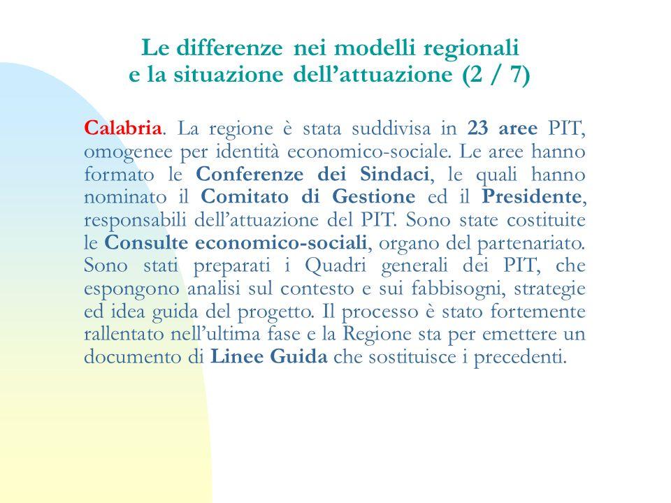 Le differenze nei modelli regionali e la situazione dell'attuazione (2 / 7)