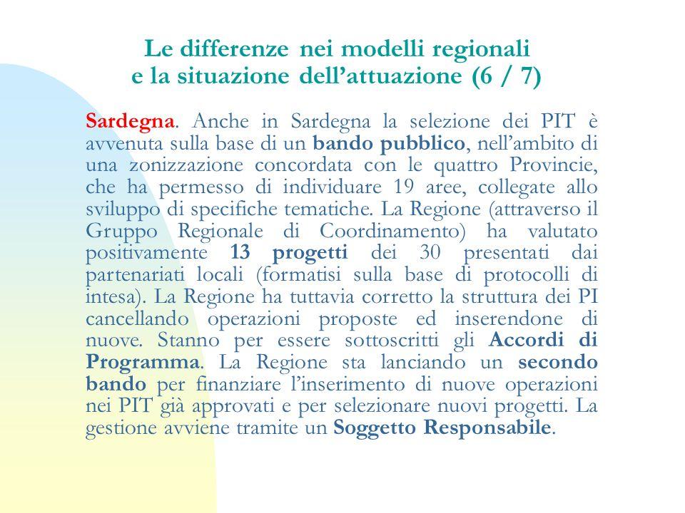 Le differenze nei modelli regionali e la situazione dell'attuazione (6 / 7)