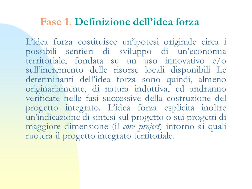 Fase 1. Definizione dell'idea forza