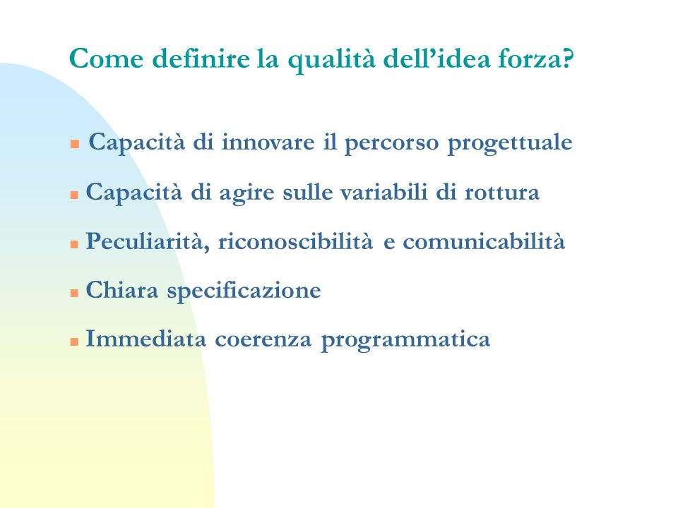 Come definire la qualità dell'idea forza