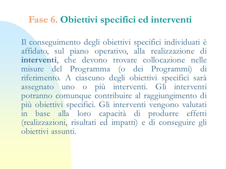 Fase 6. Obiettivi specifici ed interventi