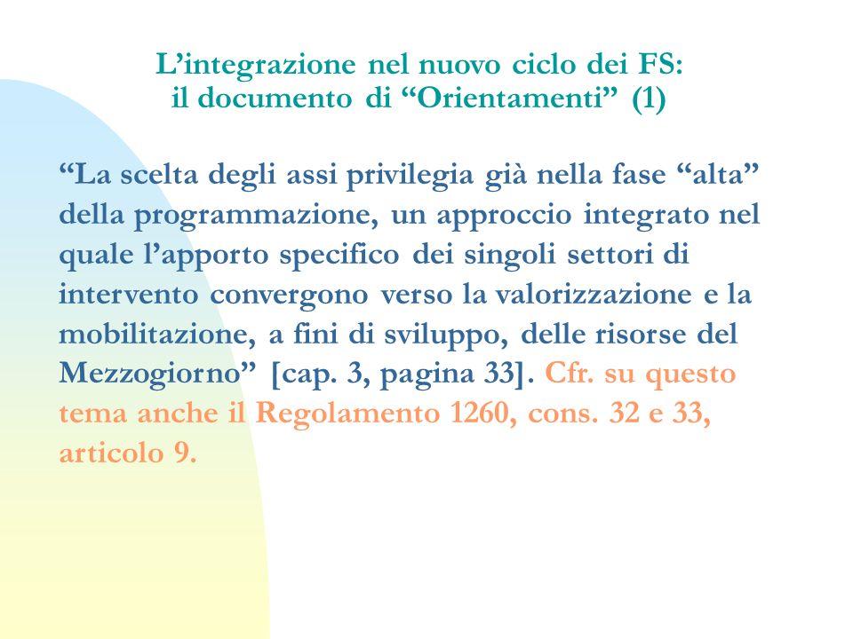 L'integrazione nel nuovo ciclo dei FS: il documento di Orientamenti (1)
