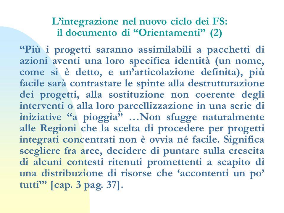 L'integrazione nel nuovo ciclo dei FS: il documento di Orientamenti (2)