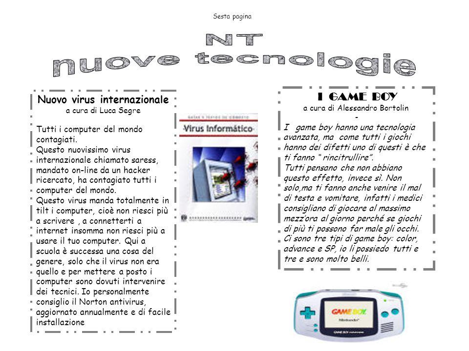 NT nuove tecnologie Nuovo virus internazionale I GAME BOY